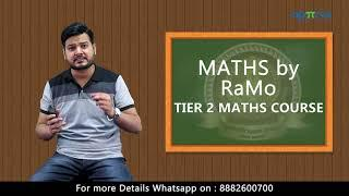 Join RaMo's SSC CGL 2018 Tier 2 Maths Course - Classes Starts 24th June