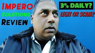 Impero.Solutions Review - Legit 3% Daily ROI or Big Scam? | Impero Solutions HYIP | Comp Plan