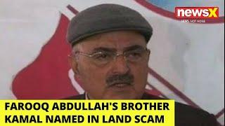 Farooq Abdullah's Brother Mustafa Kamal's Name Surfaces In Illegal Land Scam | NewsX
