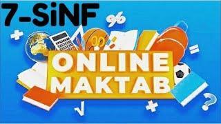 7-SINF ONLINE MAKTAB/ONLINE DARSLAR 2-DEKABR  2020-YIL/2.12.2020