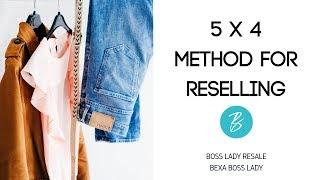 5 x 4 Method - Getting Started with Reselling