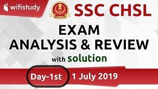 SSC CHSL (1 July 2019, Day 1st)   CHSL Tier-I Exam Analysis & Asked Questions