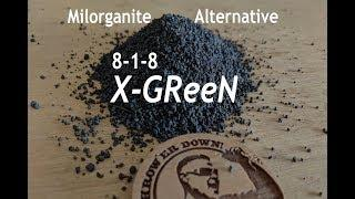 Milorganite Alternative - X-GReeN Granular Lawn Fertilizer Now Available