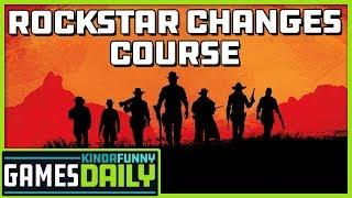 Rockstar Changes Course - Kinda Funny Games Daily 08.06.19