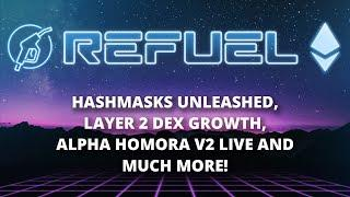 Hashmasks unleashed, Layer 2 DEX growth and more - The Daily Gwei Refuel #48 - Ethereum Updates