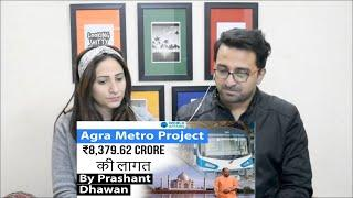Pakistani Reacts to Agra Metro Project ₹8,379.62 crore की लागत से बनेगा Current Affairs 2020 #UPSC