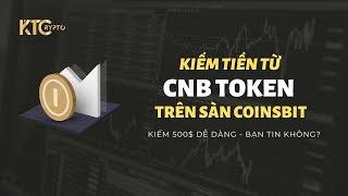Kiếm tiền từ CNB Token trên sàn Coinsbit - Kiếm 500$ dễ dàng