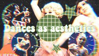 Dances As Types Of Aesthetics