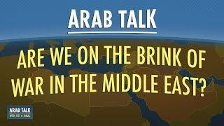 Are We on the Brink of War in the Middle East? - 29 Aug 2019