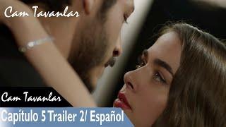 CAM TAVANLAR /Capítulo 5 Remolque 2 /Español