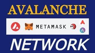 Как добавить сеть Avalanche Network в Metamask? Инструкция для новичков