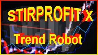 STIRPROFIT X - Trend Robot - stirprofit x trend robot лучший из лучших в тренде